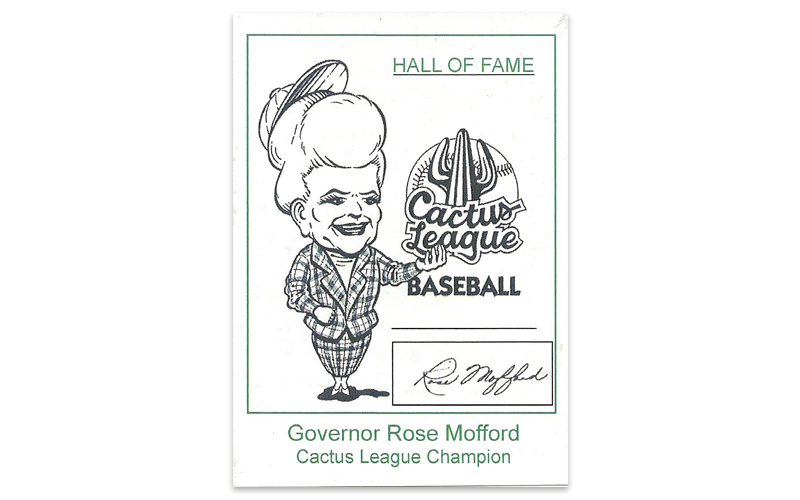 A baseball card featuring former Arizona Gov. Rose Mofford was created for her induction into the Cactus League Hall of Fame in 2014. (Courtesy Geoffrey Gonsher)