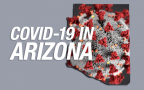 COVID-19 in Arizona: The latest number of deaths and cases